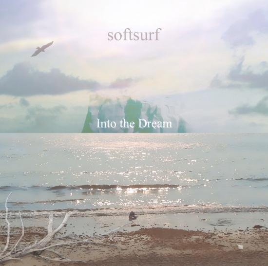 Into the Dream soft surf