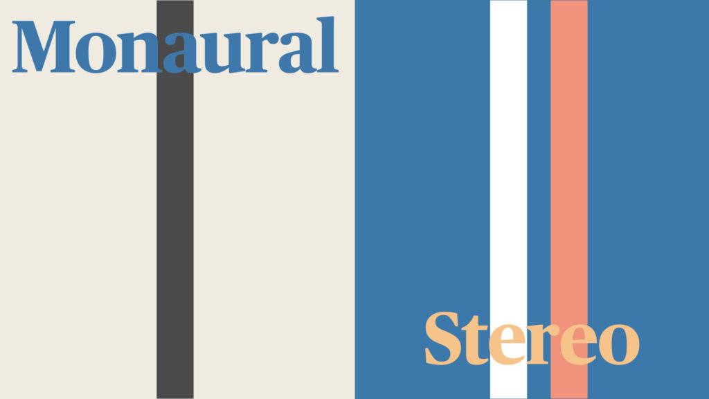 モノラルとステレオのイメージ