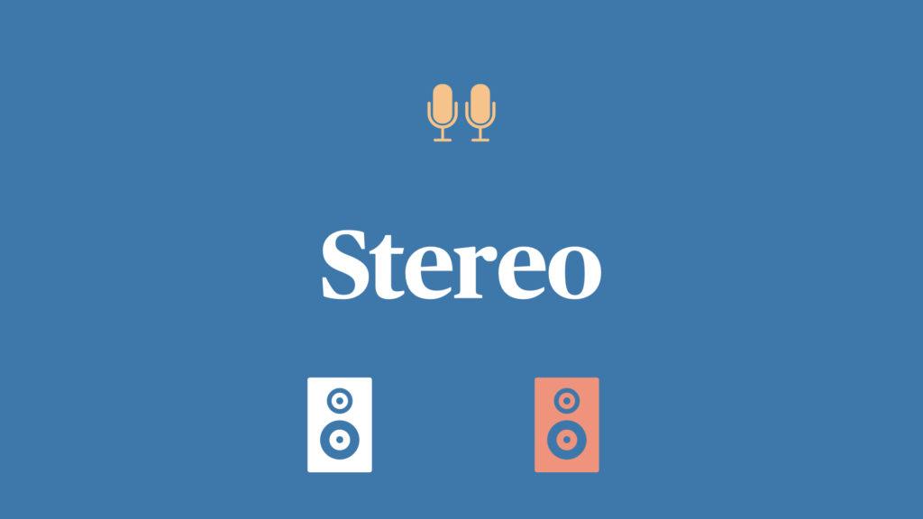 ステレオとは?