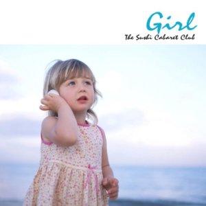 The Sushi Cabaret Club「Girl」